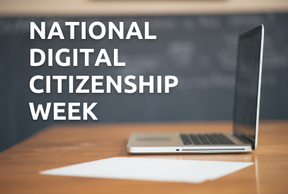 Digital Citizenship Week October 14-18 2019- students using computers