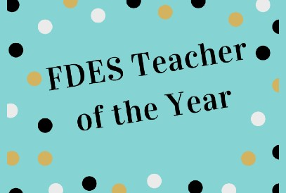 FDES Teacher of the Year