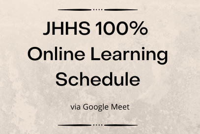 Text JHHS 100% Online Learning Schedule via Google Meet