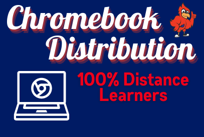Chromebook Distribution 100% Distance Learning