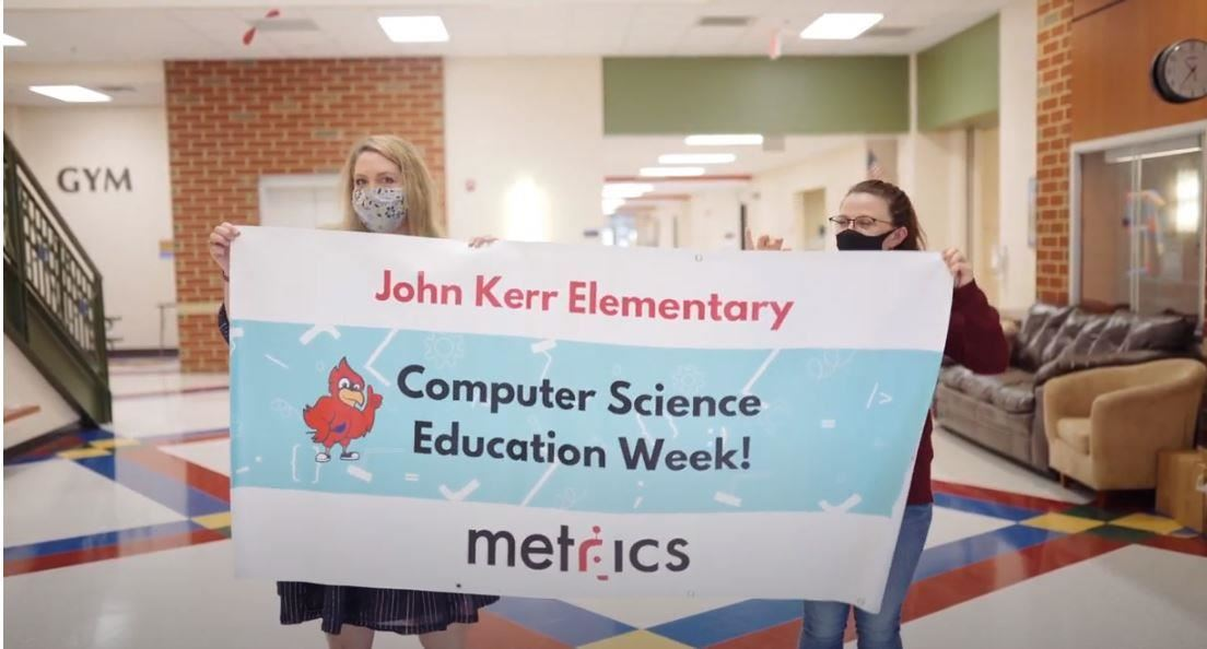 John Kerr Elementary Computer Science Education Week! Metrics banner
