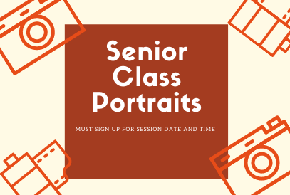 Senior Class Portraits Must sign up for day and time